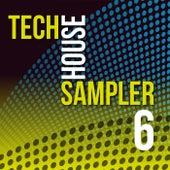 Tech House Sampler, Vol. 6 de Various Artists