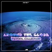 Around the Globe - Festival Collection #33 by Various Artists