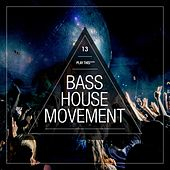 Bass House Movement, Vol. 13 de Various Artists