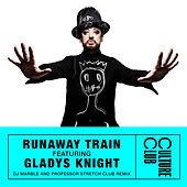 Runaway Train (feat. Gladys Knight) (DJ Marble & Professor Stretch Club Remix) by Boy George