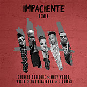 Impaciente (Remix) by Chencho Corleone