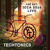 The Set: ICCA 2016 (Live) von The Techtonics