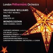 Bach: Christen, atzet diesen Tag - Mendelssohn: Vom Himmel hoch - Vaughan Williams: The First Nowell by Various Artists