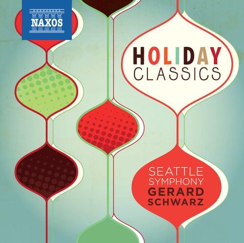 Holiday Classics by Gerard Schwarz