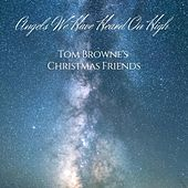 Angels We Have Heard on High (feat. Gail Jhonson, Joyce San Mateo & Michael Parlett) by Tom Browne