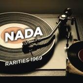 Rarities 1969 by Nada