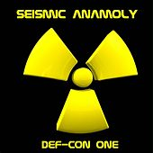Def-Con One by Seismic Anamoly