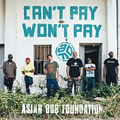 Can't Pay Won't Pay de Asian Dub Foundation