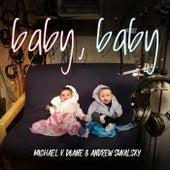 Baby, Baby by Michael V. Doane