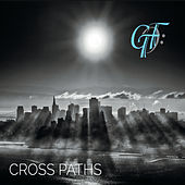 Cross Paths by Gtf
