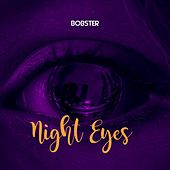 Night Eyes by Bobster