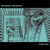 Reverse Angle by Josh Deutsch
