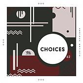 Variety Music Pres. Choices #62 by Various Artists