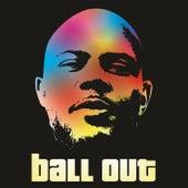 Ball Out by Jordan Parat