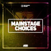 Main Stage Choices, Vol. 20 von Various Artists