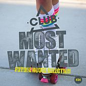 Most Wanted - Future House Selection, Vol. 34 von Various Artists