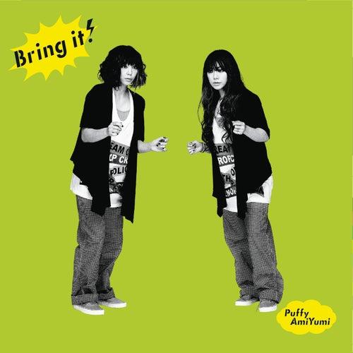 Bring It! by Puffy AmiYumi