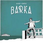 Barka von Gari Grèu