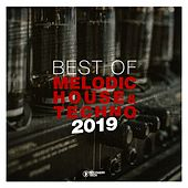 Best of Melodic House & Techno 2019 von Various Artists