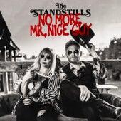 No More Mr. Nice Guy von The StandStills