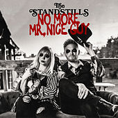 No More Mr. Nice Guy by The StandStills