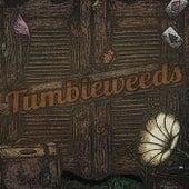 Tumbleweeds de Tumbleweeds