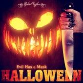 Halloween, Evil Has a Mask by Gabriel Cyphre