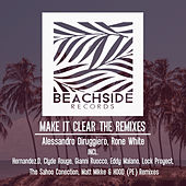 Make It Clear THE REMIXES by Alessandro Diruggiero Rone White