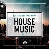 We Are Serious About House Music, Vol. 14 de Various Artists