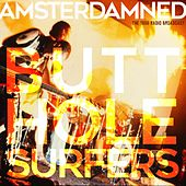 Amsterdamned by Butthole Surfers