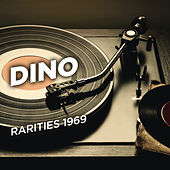 Rarities 1969 by Dino