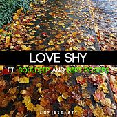 Love Shy (feat. SoulDeep and Bert Rogers) by Copiusbeats