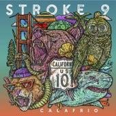 Calafrio by Stroke 9