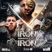 Iron Sharpens Iron by Bezz Believe