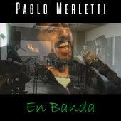En Banda de Pablo Merletti