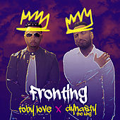 Fronting by Toby Love