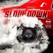 Slow Down de Sh8dyGotDaJuice