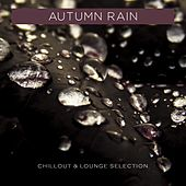 Autumn Rain, Chillout & Lounge Selection di Various Artists