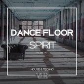 Dance Floor Spirit, Vol. 2 de Various Artists