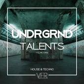UNDRGRND Talents, Vol. 3 de Various Artists