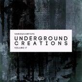 Underground Creations, Vol. 17 von Various Artists