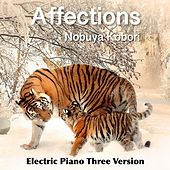Affections (Electric Piano Three Version) by Nobuya  Kobori