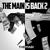 The Main Is Back 2 by Main