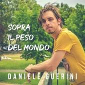 Sopra il peso del mondo di Daniele Guerini