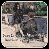 Dame La Oportunidad (Remix) de Daniel Vela