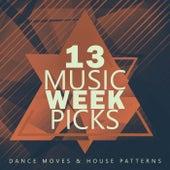 Music Week Picks, Vol.13 by Various Artists