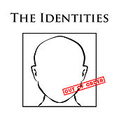 Out of Order de The Identities