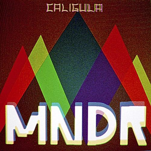 Caligula by MNDR