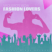 Vaquero's Wow by Fashion Lovers