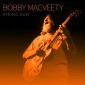 Rising Sun by Bobby MacVeety